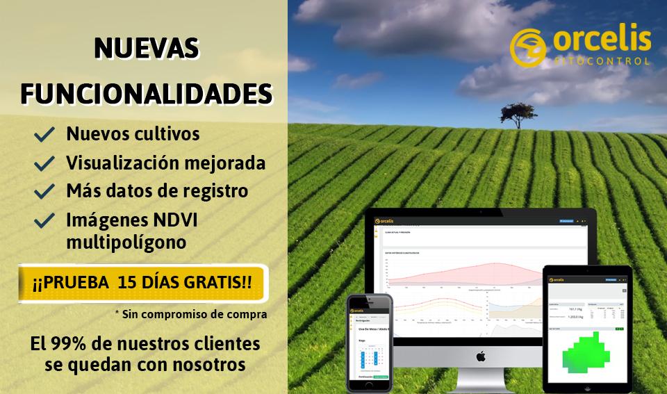 Nuevas funcionalidades en Orcelis Fitocontrol, tu software de gestión agrícola