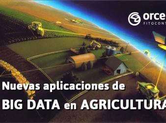 Nuevas aplicaciones de Big Data en Agricultura